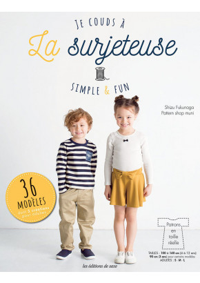 Je couds à la surjeteuse - Simple & fun