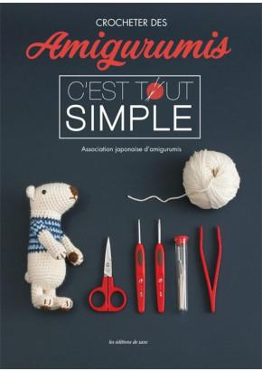 Crocheter des amigurumis c'est tout simple