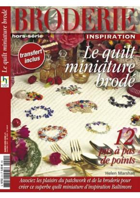 Broderie Inspiration hors série 5 - Le quilt miniature brodé