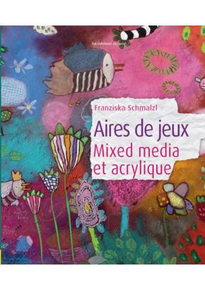 Aires de jeux Mixed media et acrylique
