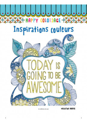 Happy coloriage Inspirations couleurs