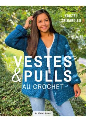 Vestes & pulls au crochet - Les éditions de saxe