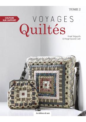Voyages quiltés - Tome 2 - Kristel Salgarollo - Margit Siposné Cseh - Les éditions de saxe