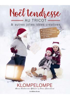 Noël tendresse au tricot & autres jolies idées créatives - Tricot - Klompelompe - editions de saxe