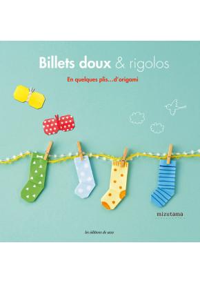 Billets doux & rigolos - En quelques plis… d'origami