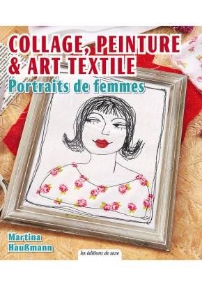 Collage, peinture & Art textile