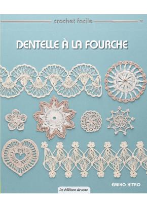 Dentelle à la fourche - Les éditions de saxe