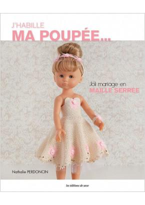 J'habille ma poupée... Joli mariage en maille serrée
