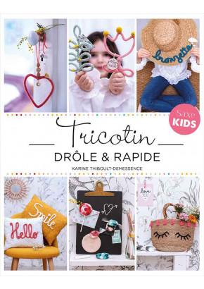 Tricotin drôle & rapide - Karine Thiboult - Loisirs créatifs - Les éditions de saxe