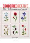 Broderie créative N°84 - Fleurs de Shakespeare au stumpwork