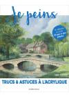 Je peins N°71 - Trucs & astuces à l'acrylique - Les éditions de saxe
