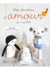 Mes doudous d'amour au crochet 2 - Julia Dupé - Les éditions de saxe