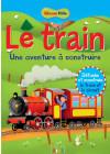 Le train - Une aventure à construire
