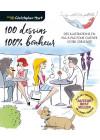 100 dessins 100% bonheur - Christopher Hart - Beaux-arts - Les éditions de saxe