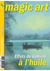 Magic art 84 - Effets de lumière à l'huile