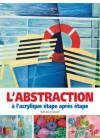 L'abstraction à l'acrylique étape après étape