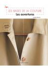 Les ouvertures - Les Bases de la Couture