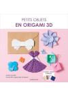 Petits objets en origami 3D
