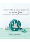 Pochettes & accessoires en couture facile