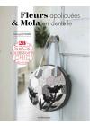 Fleurs appliquées & Mola en dentelle - 28 sacs & accessoires chic  - Patchwork - Les éditions de saxe