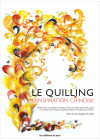Le quilling d'inspiration chinoise