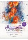 Aquarelle & mixed média -  Alison C. Board - Beaux-arts - Les éditions de saxe