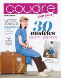 Coudre c'est facile hors série 32 - 30 modèles simplissimes - Couture- Les éditions de saxe