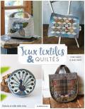 Jeux textiles & quiltés - Yoko Saito - Patchwork - Les éditions de saxe