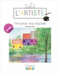 Salut l'artiste : Mon premier cours d'aquarelle