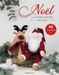 Mon plus beau Noël en feutrine brodée - Sandrine Guédon - Les éditions de saxe