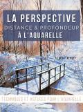 La perspective à l'aquarelle - Distance & profondeur