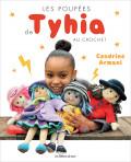 Les poupées de Tyhia au crochet - Les éditions de saxe