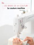 La couture machine - Les Bases de la Couture