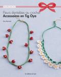 Accessoires en Tig Oya - Fleurs dentelées au crochet