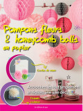 Pompons fleurs et honeycomb balls en papier