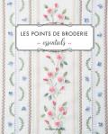 Les points de broderie essentiels - L'Atelier fil - Les éditions de saxe