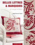 Belles lettres & marquoirs en rouge et blanc