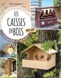 Les caisses en bois récup' - Les éditions de saxe