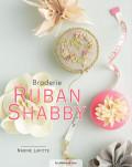 Broderie ruban shabby - Les éditions de saxe