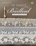 La maille de Bailleul - Isabelle Gruson - Art du fil - Les éditions de saxe