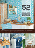 52 idées créatives pour la maison