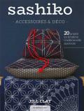 Sashiko - Accessoires & déco - Broderie - Les éditions de saxe