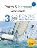Ports & bateaux à l'aquarelle - Charles Evans - Les éditions de saxe