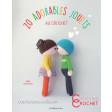 20 adorables jouets au crochet