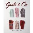 Gants & Cie - tricot et crochet
