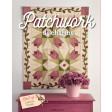 Patchwork de charme - Best of Catherine Tourel