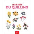 Les bases du quilling