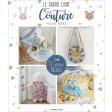 Le grand livre de couture pour bébé - Les éditions de saxe