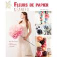 Fleurs de papier géantes