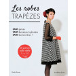 Secrets de couturières - Les robes trapèzes